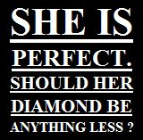 Diamant Slogan she is perfect