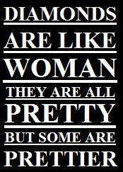 Diamant Slogan woman prettier